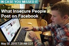 What Insecure People Post on Facebook