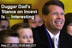 Duggar Dad's Stance on Incest Is ... Interesting