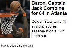 Baron, Captain Jack Combine for 64 in Atlanta