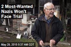 No Trials for Top 2 Most Wanted Nazi Criminals