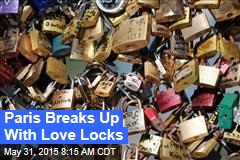 Paris Breaks Up With Love Locks