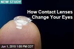 How Contact Lenses Change Your Eyes