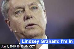 Lindsey Graham: I'm in