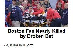 Boston Fan Nearly Killed by Broken Bat