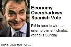 Economy Overshadows Spanish Vote