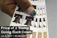 Price of a Stamp Going Back Down