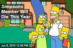 Simpsons Member Will Die This Year