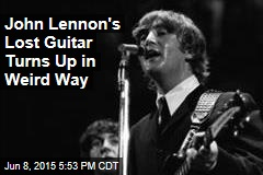 John Lennon's Lost Guitar Turns Up in Weird Way