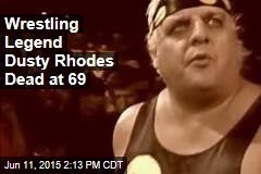 Wrestling Legend Dusty Rhodes Dead at 69