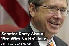 Senator Sorry About His 'Bro' Joke Caught on Live Mic