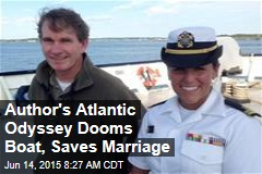 Author's Atlantic Odyssey Dooms Boat, Saves Marriage