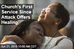 Church's First Service Since Shootings: 'Healing'