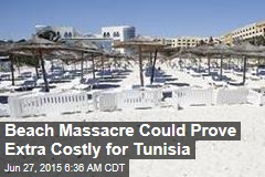 Beach Massacre Could Prove Extra Costly for Tunisia