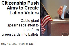 Citizenship Push Aims to Create Latino Voters