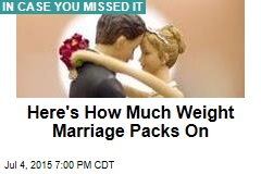 Here's How Much Weight Marriage Packs On
