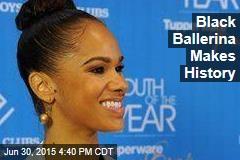 Black Ballerina Makes History