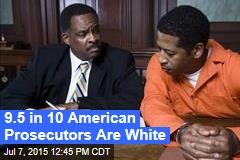 9.5 in 10 American Prosecutors Are White