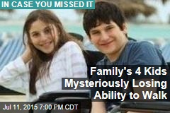 Family's 4 Kids Mysteriously Losing Ability to Walk