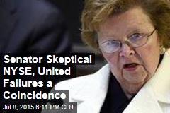 Senator Skeptical NYSE, United Failures a Coincidence