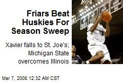 Friars Beat Huskies For Season Sweep