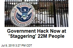 Government Hack Now at 'Staggering' 25M People