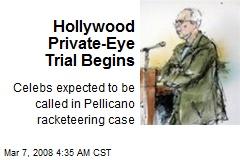 Hollywood Private-Eye Trial Begins