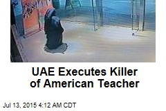 UAE Executes Killer of American Teacher