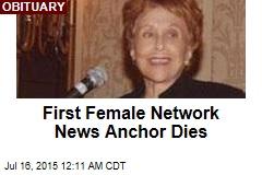 First Female Network News Anchor Dies