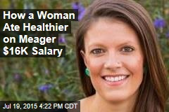 Woman Gives Up Processed Food on $16K Salary