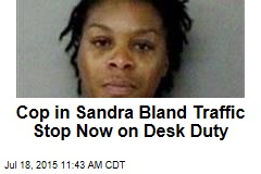 Cop in Sandra Bland Traffic Stop Now on Desk Duty