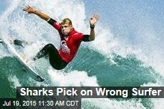 Sharks Pick on Wrong Surfer