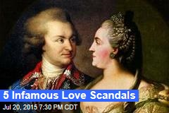 5 Infamous Love Scandals
