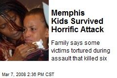 Memphis Kids Survived Horrific Attack