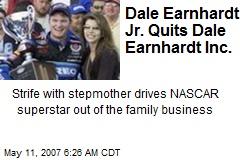 Dale Earnhardt Jr. Quits Dale Earnhardt Inc.