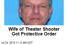Wife of Theater Shooter Got Protective Order