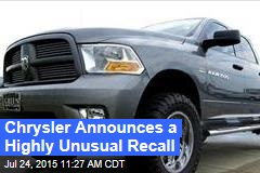 Chrysler Announces a Highly Unusual Recall