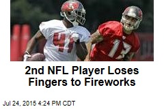 2nd NFL Player Loses Fingers to Fireworks