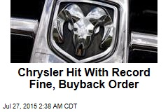Chrysler Hit With Record Fine, Buyback Order