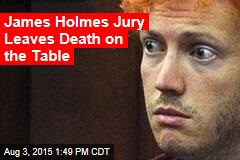 James Holmes Jury Leaves Death on the Table