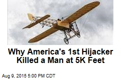 How America's 1st Hijacking Ended in Murder