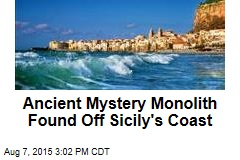 Ancient Mystery Monolith Found Off Sicily's Coast
