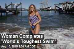 SF Woman Completes 'World's Toughest Swim'