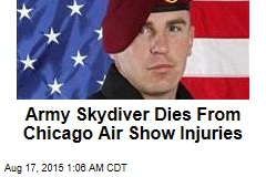 Army Skydiver Dies From Chicago Air Show Injuries