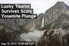Lucky Tourist Survives Scary Yosemite Plunge