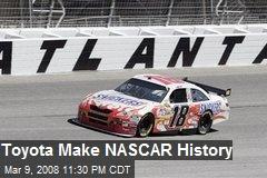 Toyota Make NASCAR History