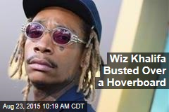 Wiz Khalifa Busted Over a Hoverboard