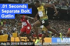 .01 Seconds Separate Bolt, Gatlin