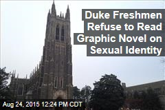 Duke Freshmen Refuse to Read Graphic Novel on Sexual Identity