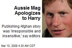 Aussie Mag Apologizes to Harry