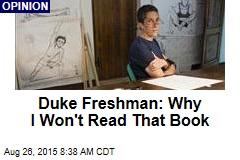 Duke Freshman: Why I Won't Read That Book